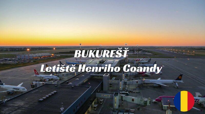 Letiště Bukurešť Henriho Coandy (OTP)